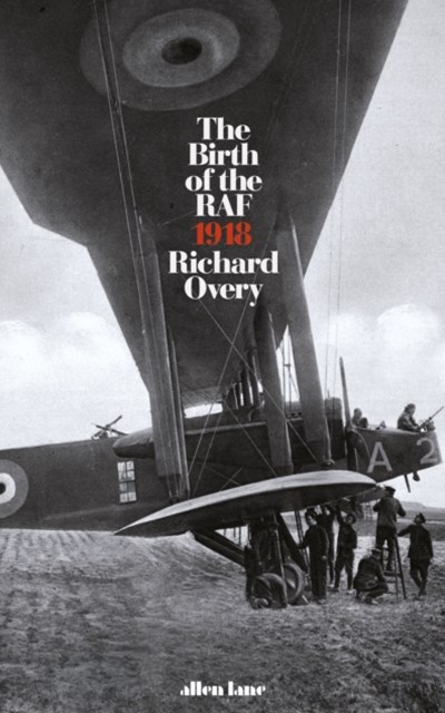 Birth of the RAF, 1918