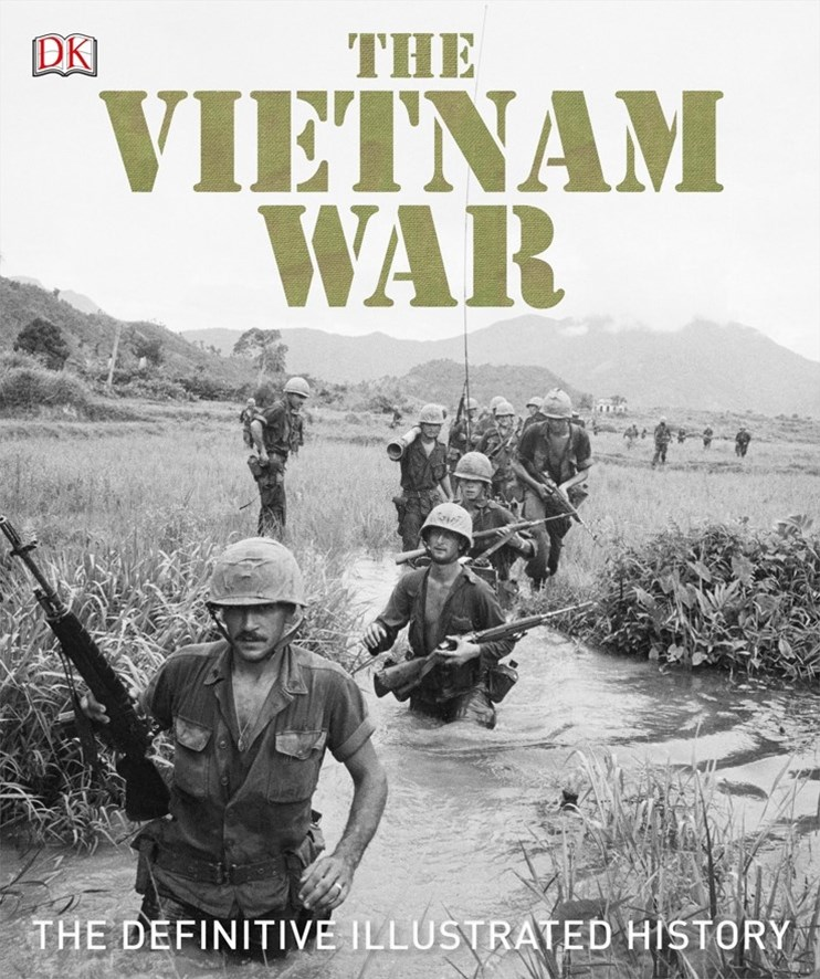 The Vietnam War: The Definitive Visual History