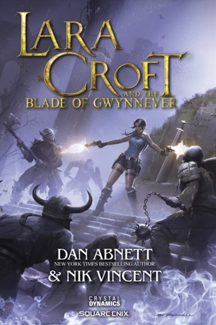 (ebook) Lara Croft and the Blade of Gwynnever