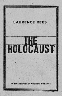 Holocaust: A New History The