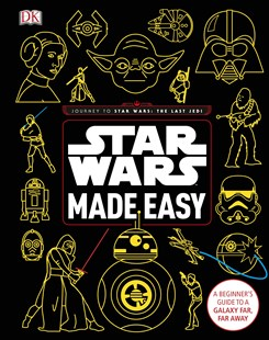Star Wars: Made Easy by DK (9780241305751) - HardCover - Entertainment Film Writing