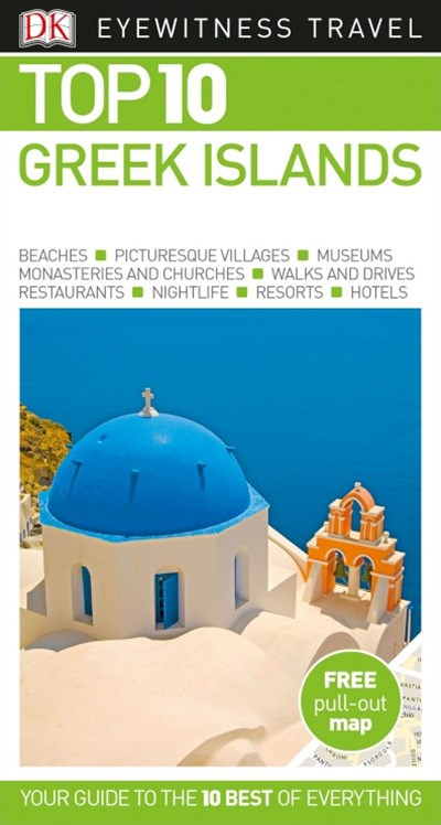DK Eyewitness Travel Guide Top 10 Greek Islands