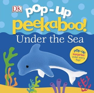 Pop Up Peekaboo Under The Sea - Non-Fiction Animals