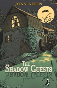 (ebook) The Shadow Guests - Children's Fiction Classics