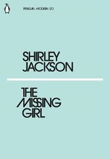 The Missing Girl by Shirley Jackson (9780241339282) - PaperBack - Classic Fiction