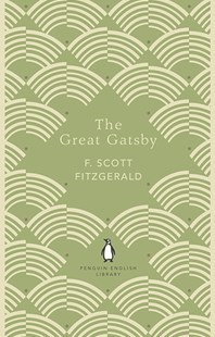 The Great Gatsby: Penguin Essentials by F. Scott Fitzgerald (9780241341469) - PaperBack - Classic Fiction