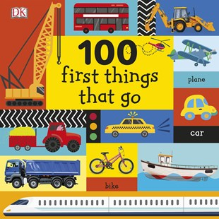 100 First Things That Go - Non-Fiction Early Learning