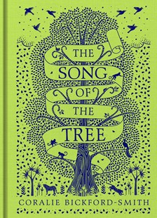 The Song of the Tree by Coralie Bickford-Smith (9780241367216) - HardCover - Art & Architecture Art Technique