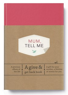 Mum, Tell Me: A Give & Get Back Book by Elma van Vliet (9780241367223) - HardCover - Craft & Hobbies Papercraft