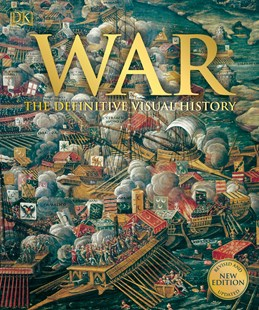 War the Definitive Visual History by Saul David (9780241392164) - HardCover - Military