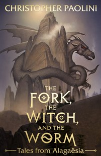 The Fork, the Witch, and the Worm by Christopher Paolini (9780241392379) - PaperBack - Children's Fiction