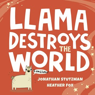 Llama Destroys the World by Jonathan Stutzman (9780241401507) - HardCover - Children's Fiction