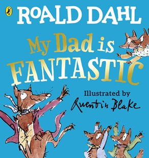 My Dad is Fantastic - Children's Fiction