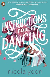 Instructions for Dancing by Nicola Yoon (9780241516911) - PaperBack - Children's Fiction