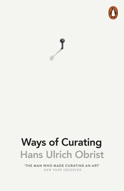 Ways Of Curating