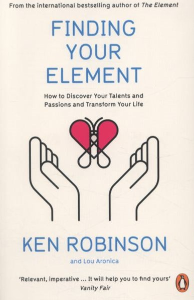 Finding Your Elementons And Transform Your Life