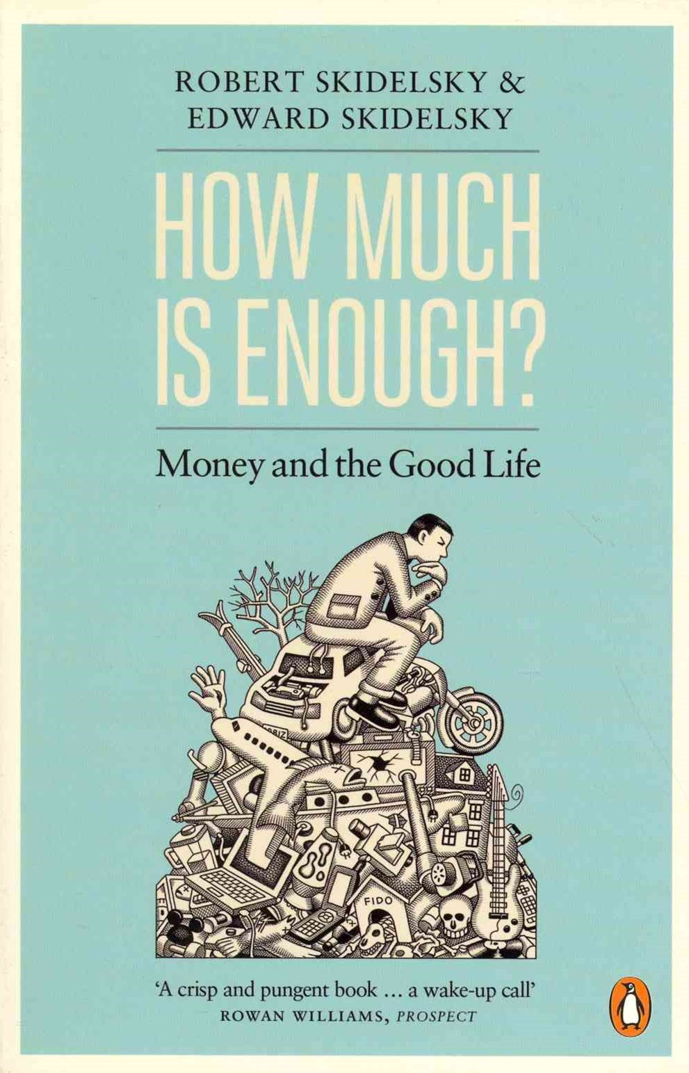 How Much Is Enough?Good Life