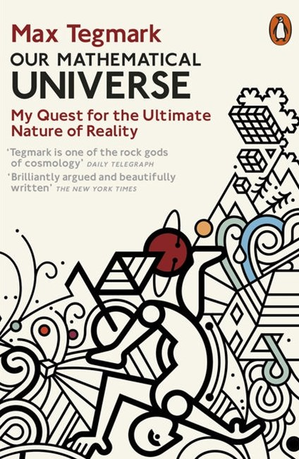 Our Mathematical UniverseOf Reality
