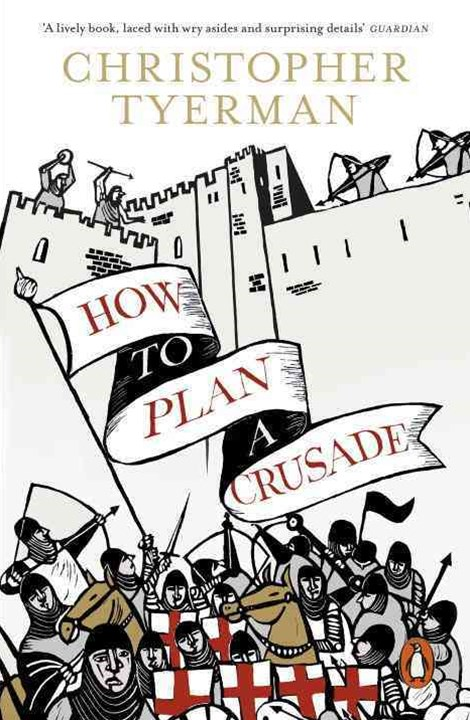 How To Plan A Crusade