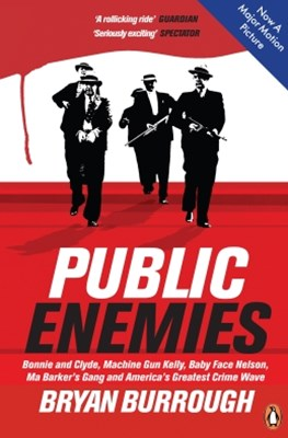 Public Enemies [Film Tie-in]