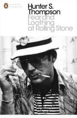 Fear And Loathing At Rolling StoneHunter S. Thompson