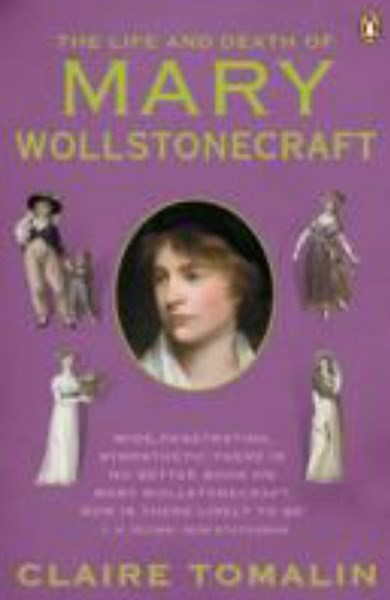 The Life and Death of Mary Wollstonecraft