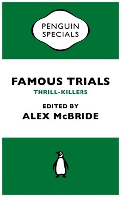 (ebook) Famous Trials: Thrill-Killers