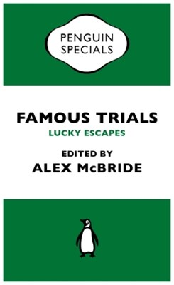(ebook) Famous Trials: Lucky Escapes
