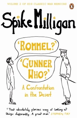 (ebook) 'Rommel?' 'Gunner Who?'