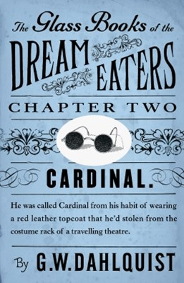The Glass Books of the Dream Eaters (Chapter 2 Cardinal)