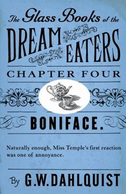 The Glass Books of the Dream Eaters (Chapter 4 Boniface)