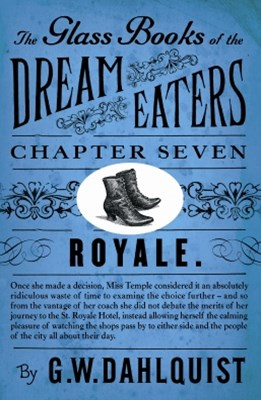 The Glass Books of the Dream Eaters (Chapter 7 Royale)