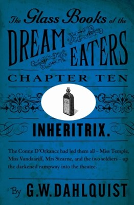 The Glass Books of the Dream Eaters (Chapter 10 Inheritrix)