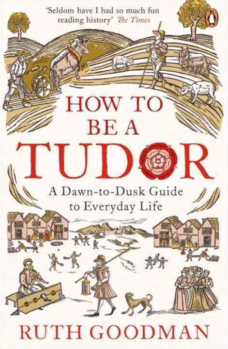 How To Be A Tudor