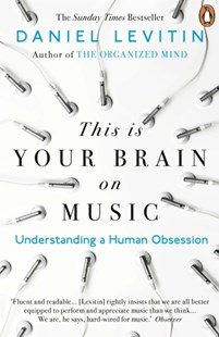 This Is Your Brain On Music by Daniel Levitin (9780241987353) - PaperBack - Entertainment Music General