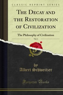 (ebook) Decay and the Restoration of Civilization - Philosophy