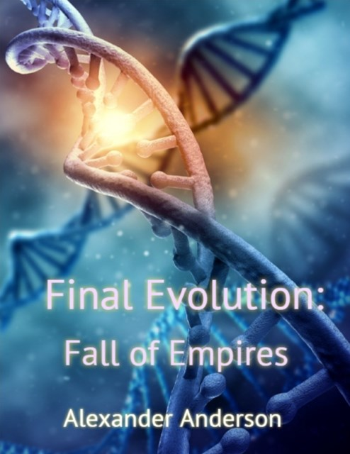 Final Evolution: Fall of Empires