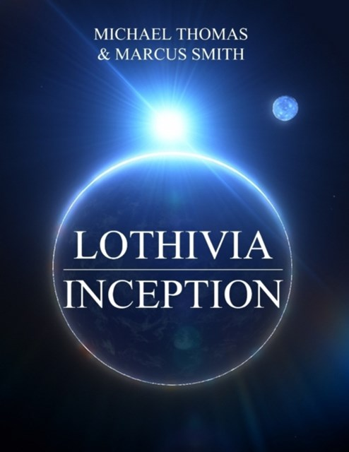 Lothivia : Inception