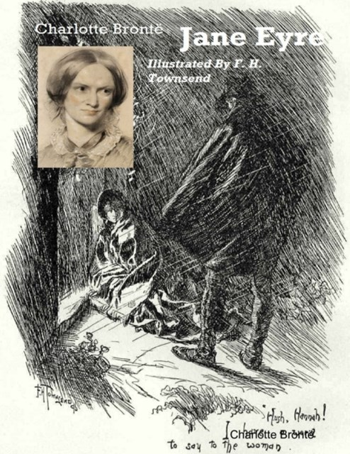 (ebook) Jane Eyre (Illustrated by  F. H. Townsend)