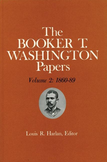 The Booker T. Washington Papers, 1860-1889