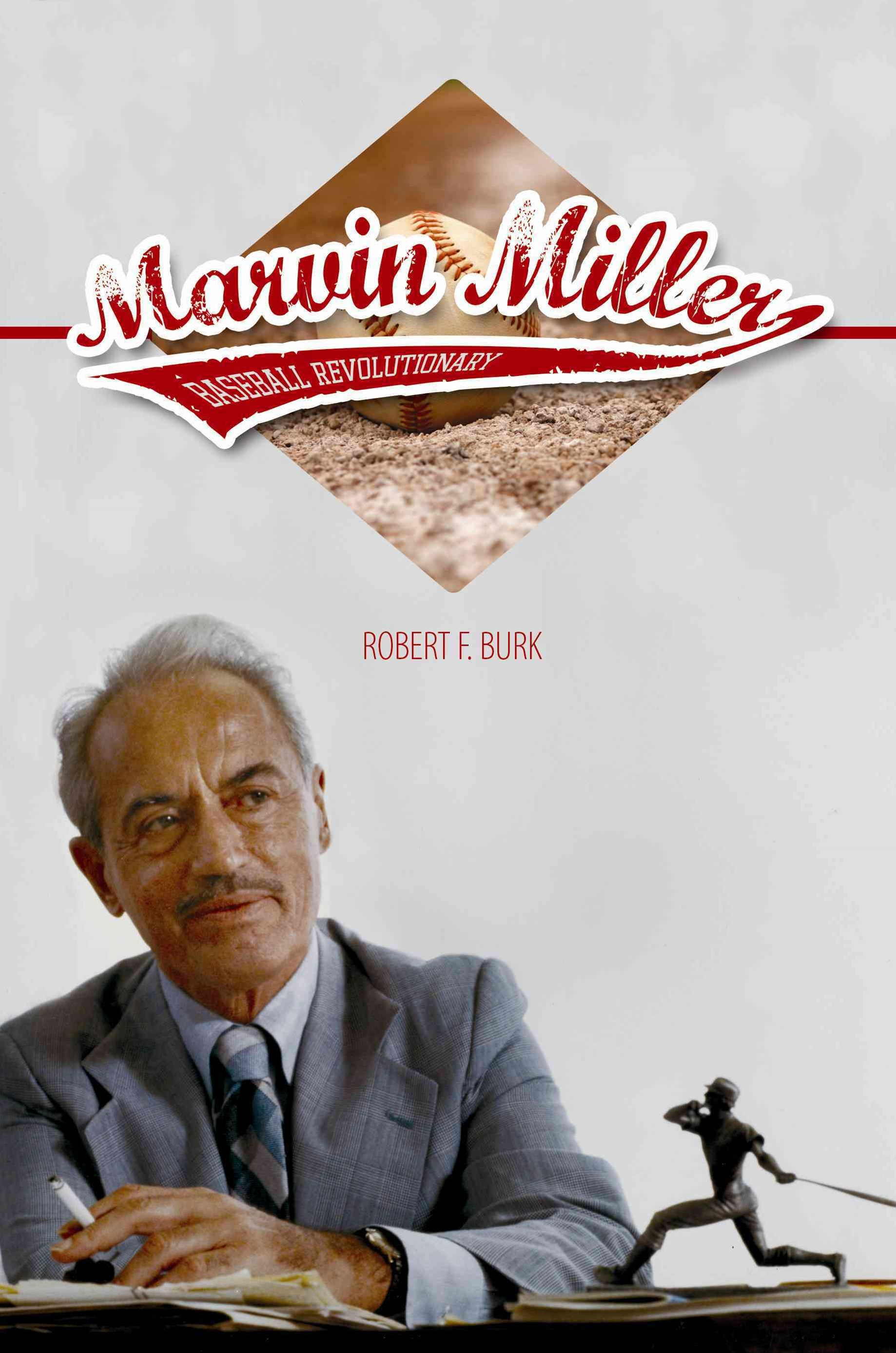 Marvin Miller, Baseball Revolutionary