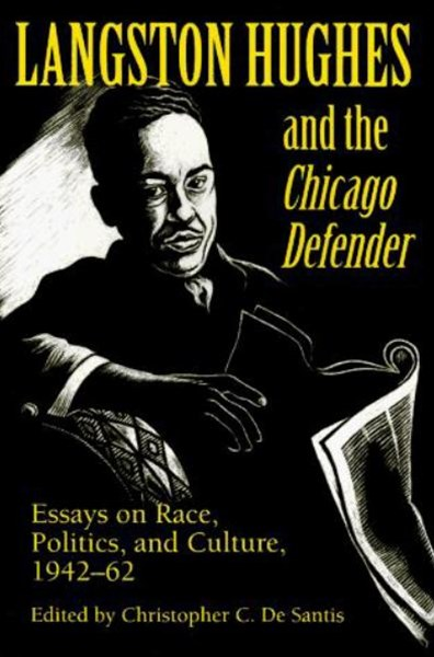 Langston Hughes and the &quote;Chicago Defender&quote;