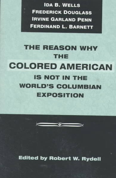 Reason Why Colored American is Not in World's Columbian Exposition