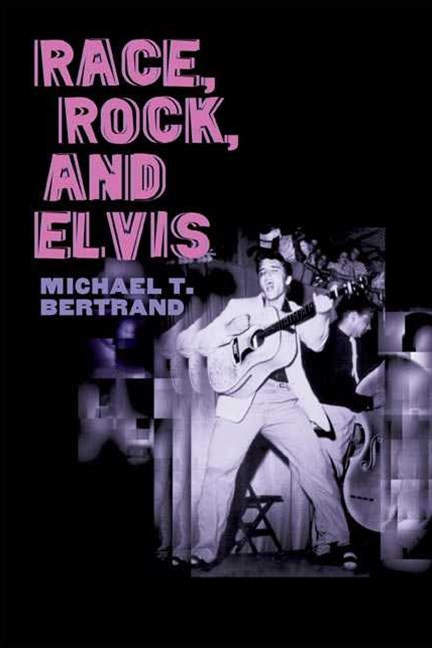Race, Rock, and Elvis