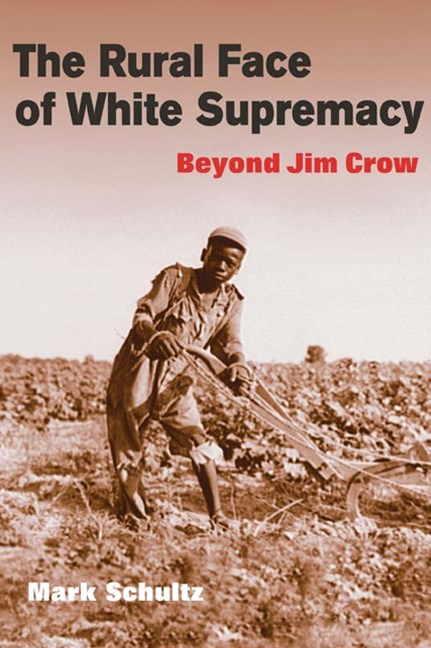 Rural Face of White Supremacy