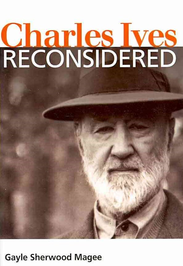 Charles Ives Reconsidered