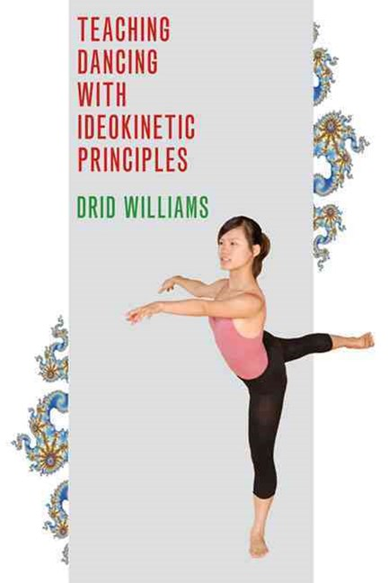 Teaching Dancing with Ideokinetic Principles