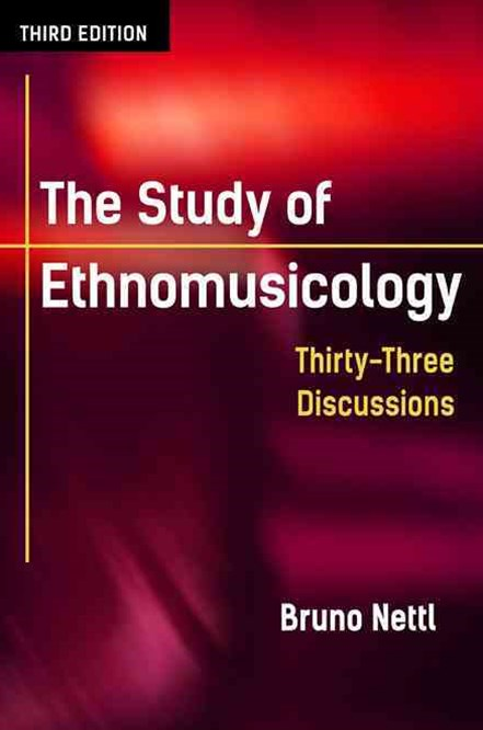 The Study of Ethnomusicology