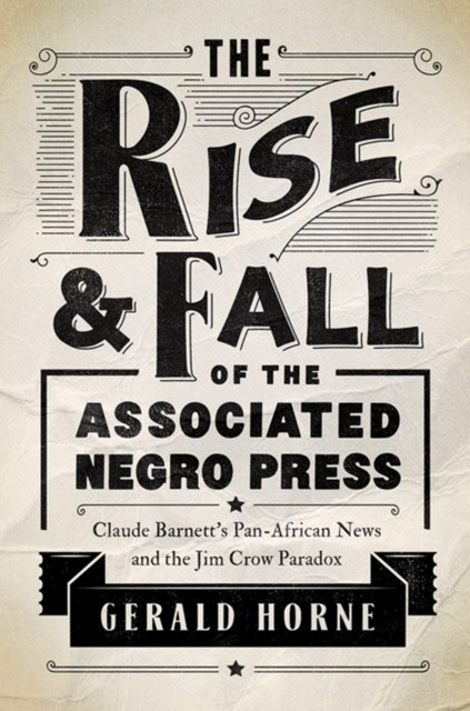 (ebook) Rise and Fall of the Associated Negro Press