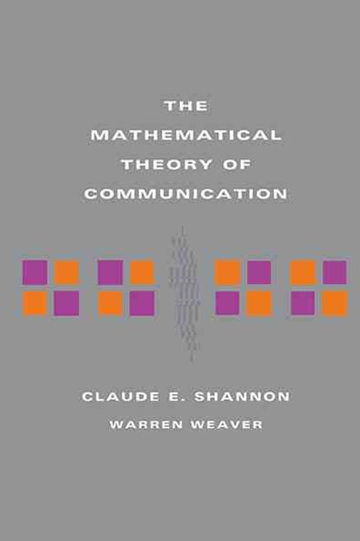 Mathematical Theory of Communication